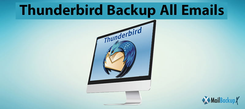 mozilla thunderbird backup all emails